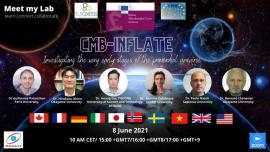 Image of (647056) [Meet my Lab] CMB Inflate : Contributing to the understanding of the origins of Universe and more specifically the physics of the INFLATION phase