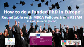 Image of (618206) How to do a funded PhD in Europe: Roundtable with MSCA Fellows from ASEAN