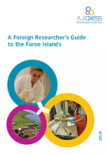 A Foreign Researcher´s Guide to the Faroe Islands